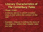 literary characteristics of the canterbury tales