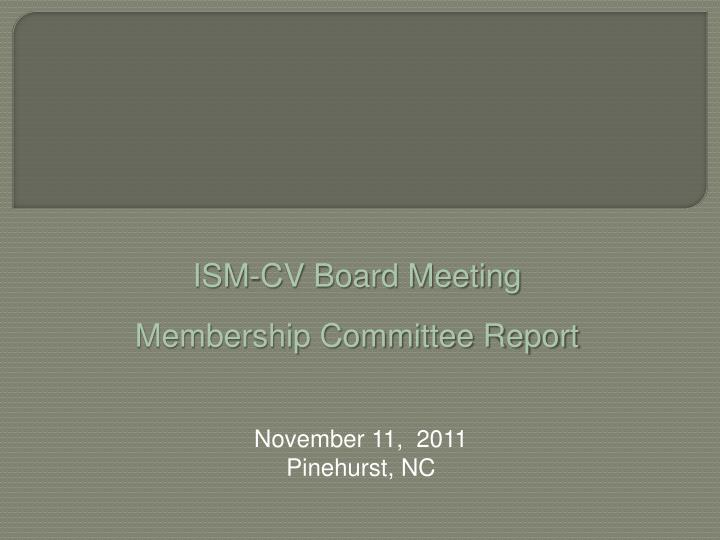 ism cv board meeting n.