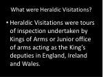 what were heraldic visitations