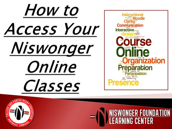 how to access your niswonger online classes n.