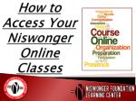 how to access your niswonger online classes
