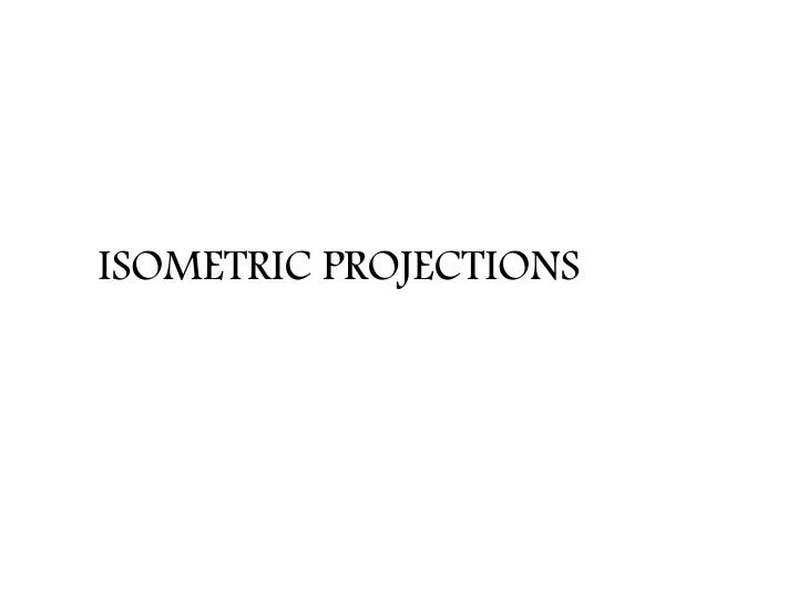 isometric projections n.