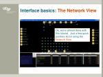 interface basics the network view2