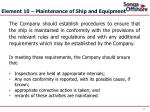 element 10 maintenance of ship and equipment