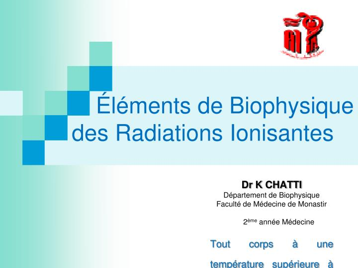 l ments de biophysique des radiations ionisantes n.