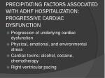 precipitating factors associated with adhf hospitalization progressive cardiac dysfunction