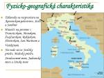 fyzicko geografick charakteristika