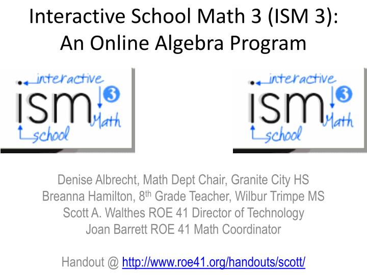 interactive school math 3 ism 3 an online algebra program n.