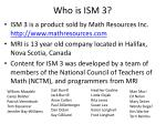 who is ism 3