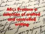 as2 4 produce a selection of crafted and controlled writing