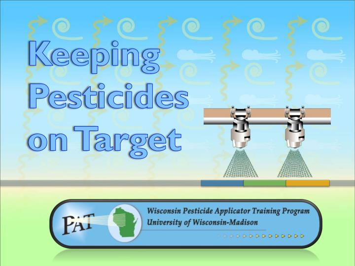 keeping pesticides on target n.
