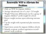 renewable wsf to alleviate the problem