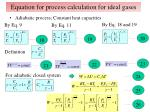 equation for process calculation for ideal gases2