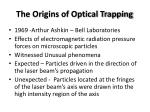 the origins of optical trapping