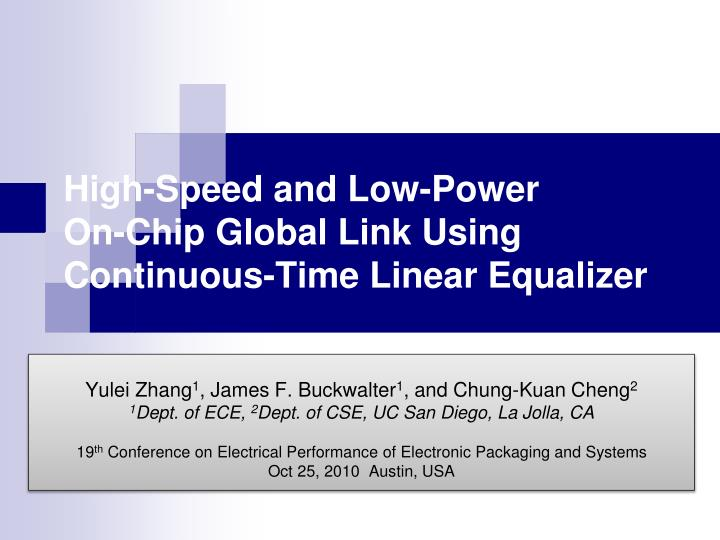 high speed and low power on chip global link using continuous time linear equalizer n.
