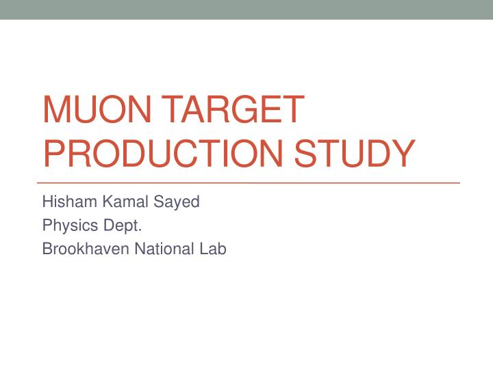 muon target production study n.