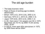 the old age burden