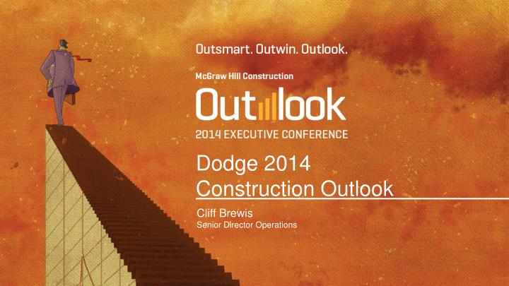 dodge 2014 construction outlook n.