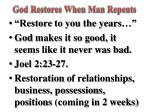 god restores when man repents