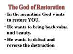 the god of restoration