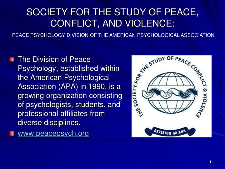 society for the study of peace conflict and violence n.