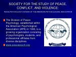 society for the study of peace conflict and violence