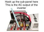 hook up the sub panel here this is the ac output of the inverter