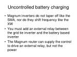 uncontrolled battery charging4