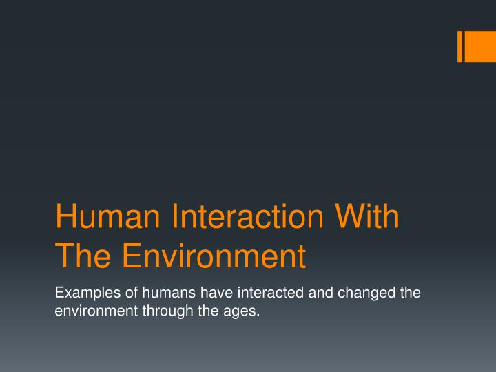 human interaction with the environment n.