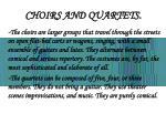 choirs and quartets