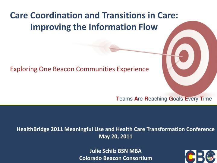 care coordination and transitions in care improving the information flow n.