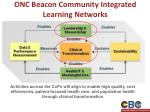 onc beacon community integrated learning networks