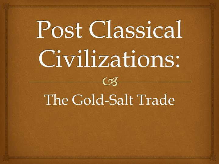 post classical civilizations n.