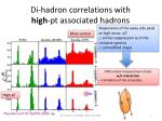 di hadron correlations with high pt associated hadrons