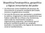 biopol tica tanatopol tica geopol tica y l gicas inmunitarias del poder