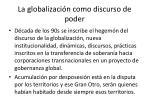 la globalizaci n como discurso de poder