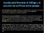 ayudas para favorecer el di logo y la soluci n de conflictos entre parejas1
