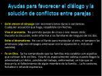 ayudas para favorecer el di logo y la soluci n de conflictos entre parejas2