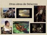 otras obras de delacroix