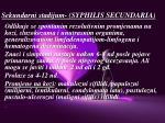 sekundarni stadijum syphilis secundaria