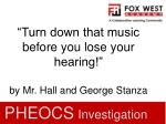 turn down that music before you lose your hearing by mr hall and george stanza