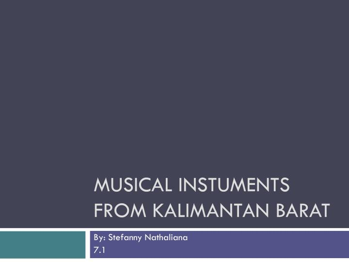 musical instuments from kalimantan barat n.