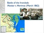 battle of the ironclads monitor v merrimac march 1862
