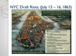 nyc draft riots july 13 16 1863