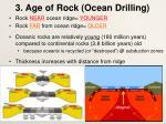 3 age of rock ocean drilling
