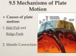 9 5 mechanisms of plate motion