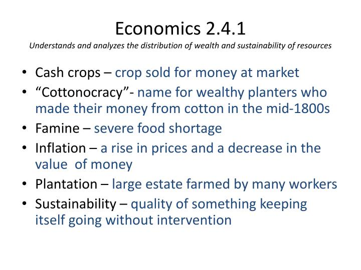 economics 2 4 1 understands and analyzes the distribution of wealth and sustainability of resources n.