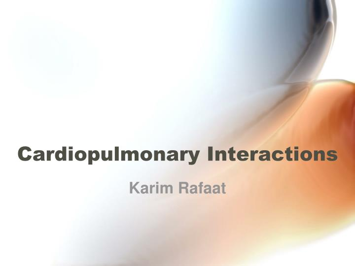cardiopulmonary interactions n.