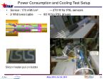 power consumption and cooling test setup
