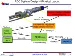 rdo system design physical layout